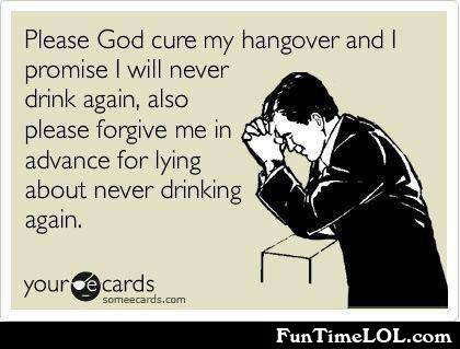 Please god cure my hangover