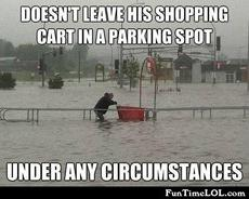 Doesn't leave his shopping car in a parking spot under any circumstances