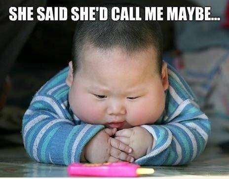 she said she'd call me maybe...