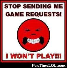 Stop sending me game requests!
