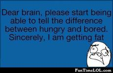 Dear brain, please start being able to tell the difference between hungry and bored.